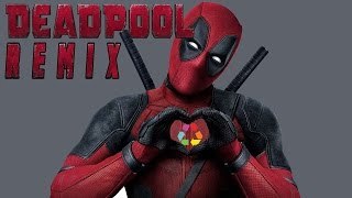 Deadpool Remix