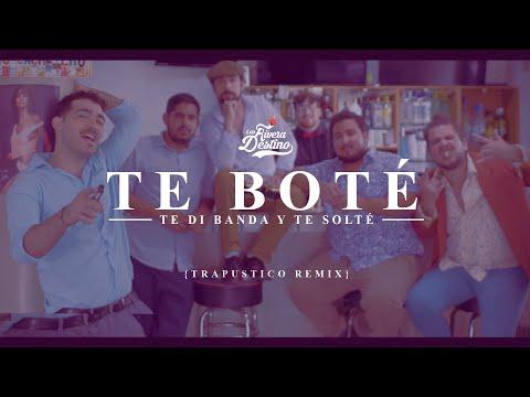 Te Boté (Versión Bolero) - Los Rivera Destino
