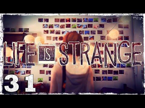 Смотреть прохождение игры Life is Strange. #31: ФИНАЛ (3/3)