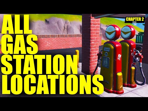 ALL GAS STATION LOCATIONS  | Chapter 2 - Season 1 | Fortnite