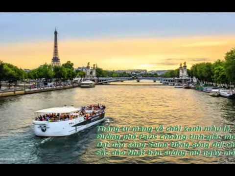 CẢNH ĐẸP PARIS  CHIỀU NẮNG SÔNG SEINE  và những vần thơ trữ tình
