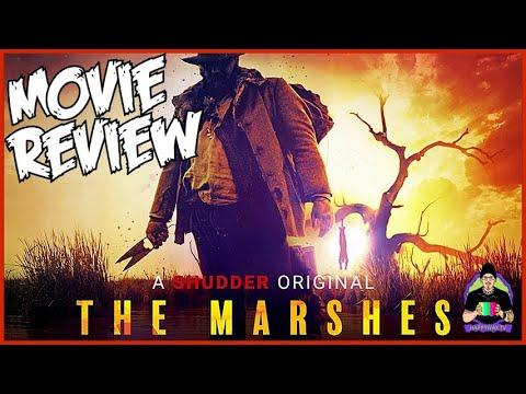 The Marshes (SHUDDER ORIGINAL) 2020 - SPOILER-ISH Horror Movie Review