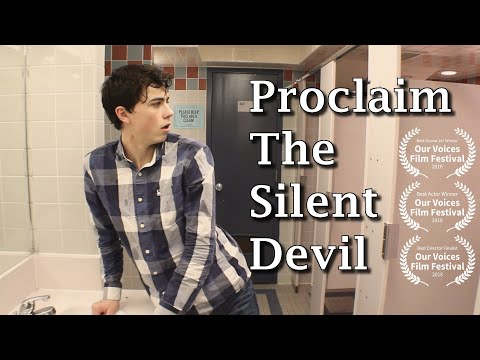 Proclaim The Silent Devil - Directed by Ross Branch