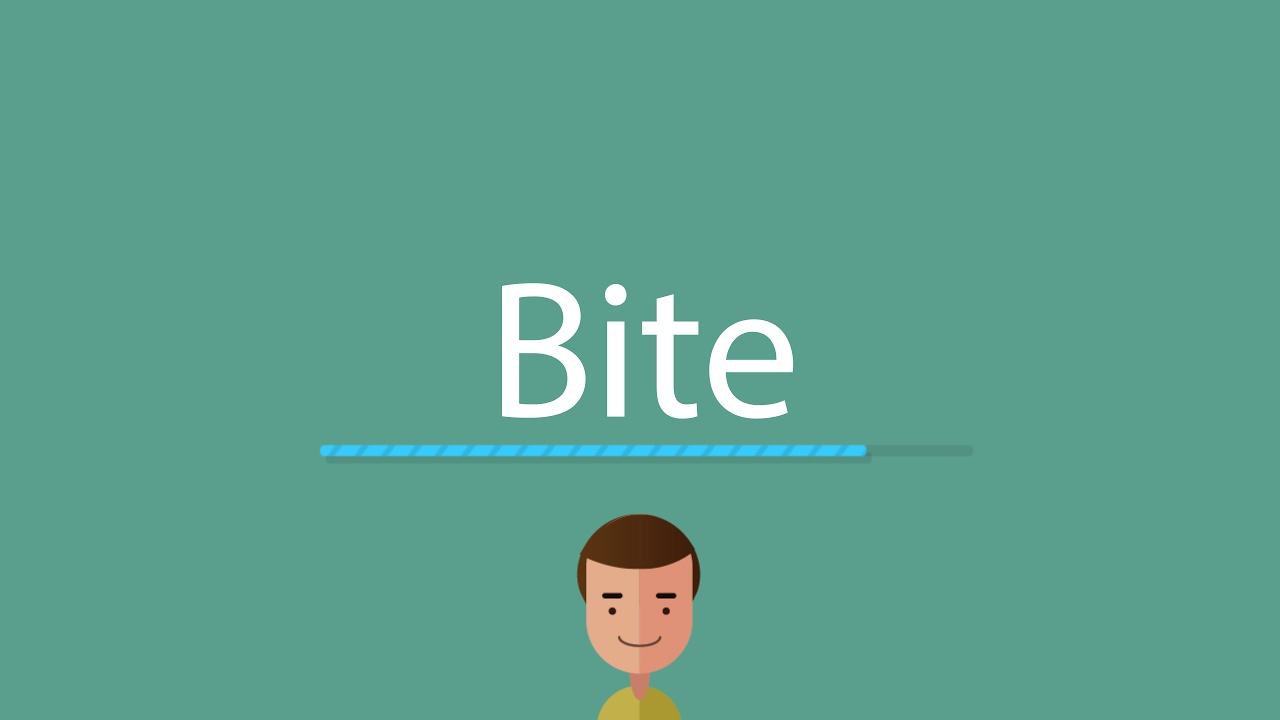 How to pronounce Bite