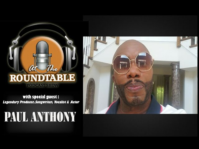ATRT with Special Guest Paul Anthony