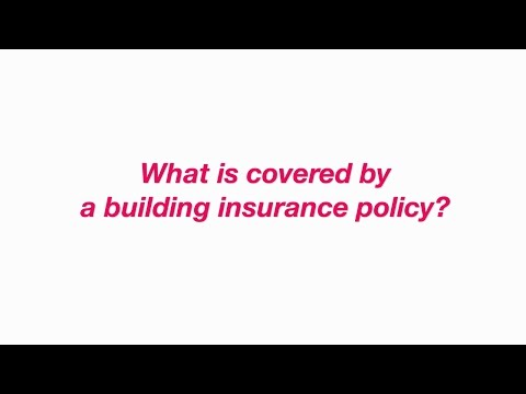 What is covered by a building insurance policy?