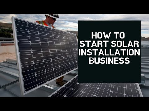 How To Start Solar Installation Business | Small Business Idea