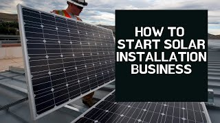 How To Start Solar Installation Business   Small Business Idea