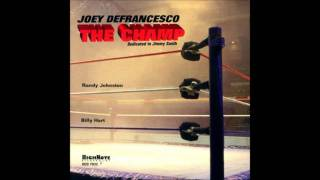 Joey DeFrancesco - Organ Grinder