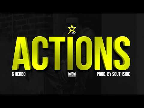 G Herbo - Actions (Prod by. Southside)