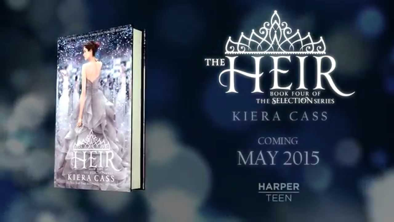 Download THE HEIR by Kiera Cass—Cover Reveal Video