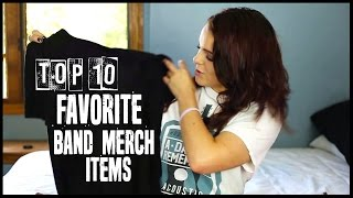 Top 10 Favorite Band Merch Items