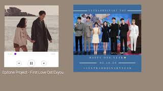 Epitone Project - 첫사랑 (First Love) Extraordinary You OST Part. 4