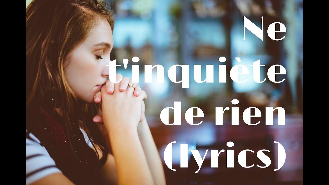 schekina-ne-t-inquiete-de-rien-lyrics-louanges-adorations