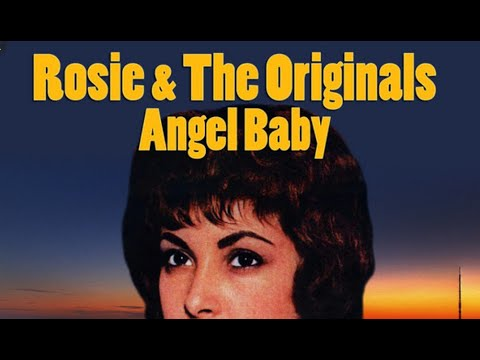 Rosie And The Originals Angel Baby Give Me Love