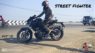 MT15 YAMAHA /Street Fighter #ride THE BEAST competitor for R15V3
