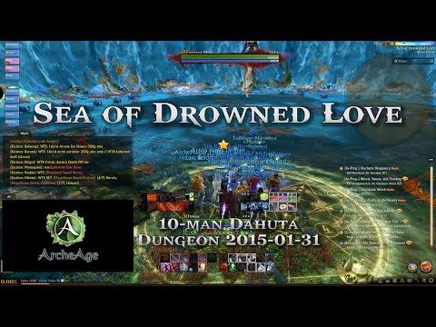 [AA] Sea of Drowned Love - ArcheAge 10-Man Dahuta Dungeon (Kyrios)