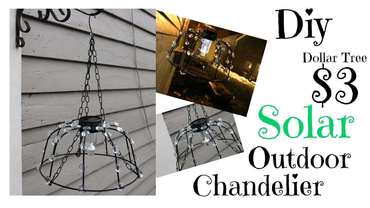 Dollar Tree Diy Solar Outdoor Chandelier