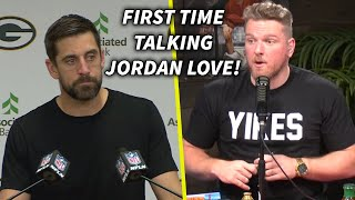 Pat McAfee Reacts To Aaron Rodgers Talking Jordan Love Draft Pick