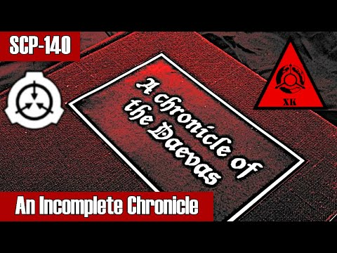 SCP-140 An Incomplete Chronicle | Keter class | K-class / Document / book / Historical / Daevite scp