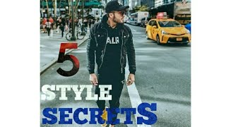 5 Style Secrets | Only Stylish Men Know