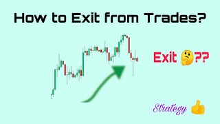 How to Exit from trades? | Exit trade simple strategy | Mobile trading strategy