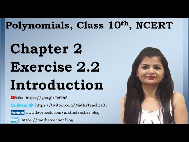 Polynomials | Chapter 2 Ex 2.2 Introduction | NCERT | Maths Class 10th