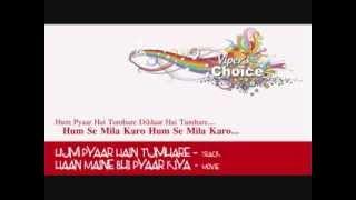 Hum Pyaar Hain Tumhare - Haan Maine Bhi Pyaar Kiya