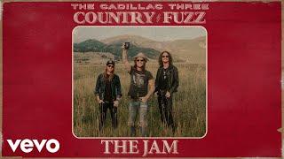 Gambar cover The Cadillac Three - The Jam (Audio)