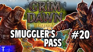 Grim Dawn #20 [Tony] : SMUGGLER'S PASS | 2-Player Co-op | Let's Play Grim Dawn