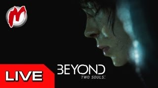 ● Beyond: Two Souls - демо-версия в прямом эфире