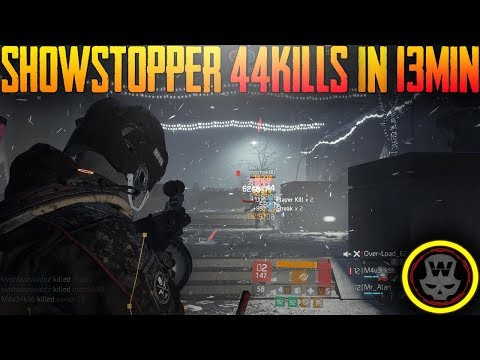SHOWSTOPPER 44kills in 13min Last Stand gameplay (The Division 1.8)