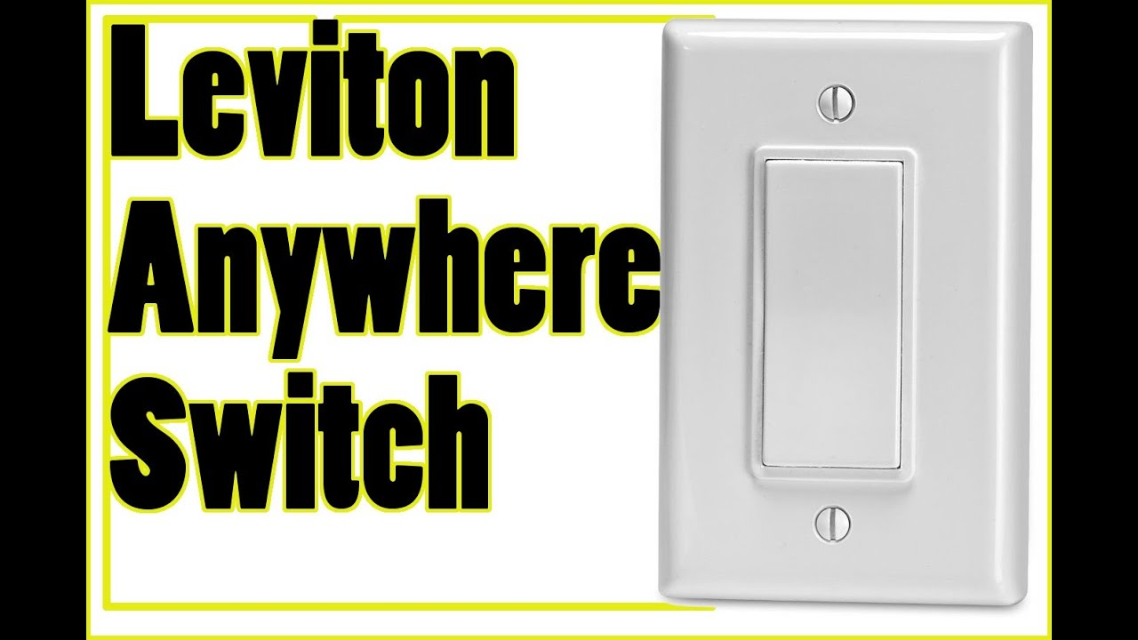 Leviton Anywhere Switch Review YouTube