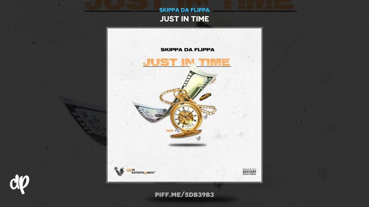 Download Skippa Da Flippa - Better [Just In Time]