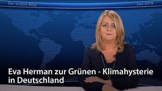 Eva Herman zu den Grünen - Klimahysterie in Deutschland
