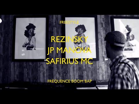Youtube: Freestyle: Rezinsky, JP Manova & Safirius – Fréquence Boom Bap
