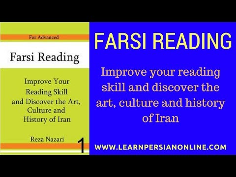 Farsi Reading: Reading 1: Discover the art, culture and history of Iran