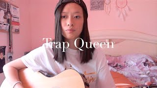 Trap Queen - Fetty Wap Cover