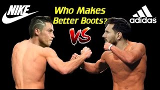 Nike vs Adidas - Who Makes Better Soccer Cleats/Football Boots?