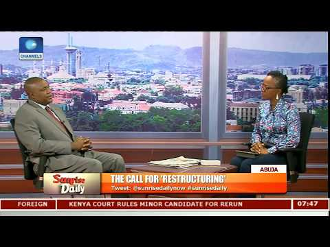 Total Restructuring Will Bring Out The Best In Us-- Adudu Pt.3 |Sunrise Daily|