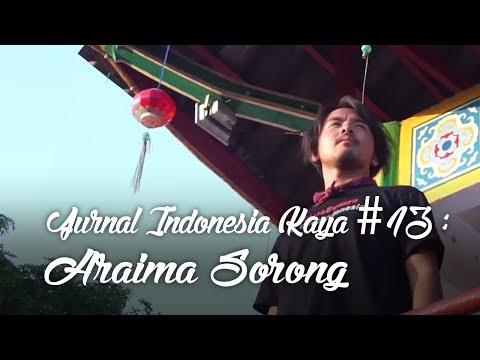 Jurnal Indonesia Kaya Episode 13 : Araima Sorong