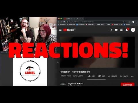 GBHBL Reactions: Reflection (Horror Short)