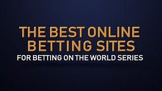 Online betting world series football betting forum advice meaning
