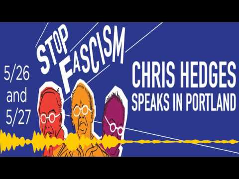Chris Hedges on the Rise of American Fascism