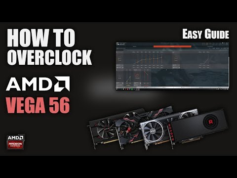 How To Overclock / Undervolt AMD RX VEGA 56 | Easy Guide / Tutorial | AMD Wattman