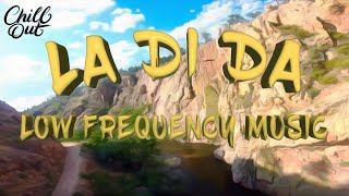 [No Copyright Music] La Di Da - Chill Relaxing Lofi HipHop (Copyright Free) Low Frequency Music