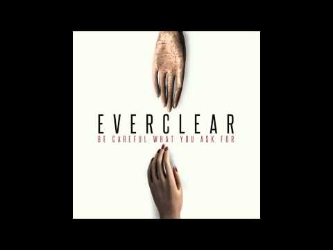 "Everclear ""Be Careful What You Ask For"""