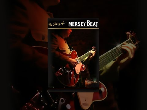 The Story of: Mersey Beat
