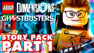 GHOSTBUSTERS 2016 Story Pack Part 1! LEGO Dimensions - Gameplay Walkthrough Part 22 (PS4, Year 2)