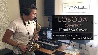 Loboda SuperStar TPaul Sax Cover